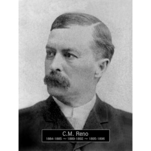 1884, 1885, 1889-1892, 1895: Mayor C.M. Reno