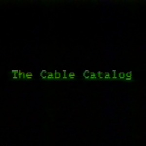 The Cable Catalog