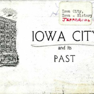 Iowa City and Its Past